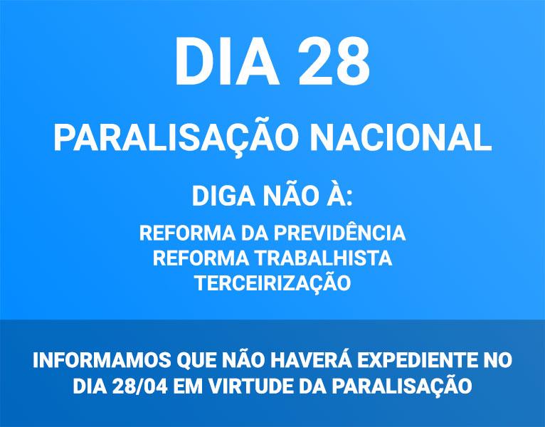 Não haverá expediente no dia 28/04 em virtude da paralisação nacional